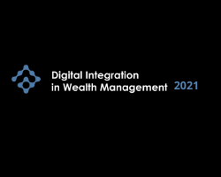 Digital Integration in Wealth Management 2021