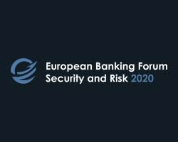 European Banking Forum: Technology, Security and Risk 2020