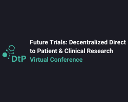 Future Trials: Decentralized, Direct to Patient and Clinical Research Virtual Conference
