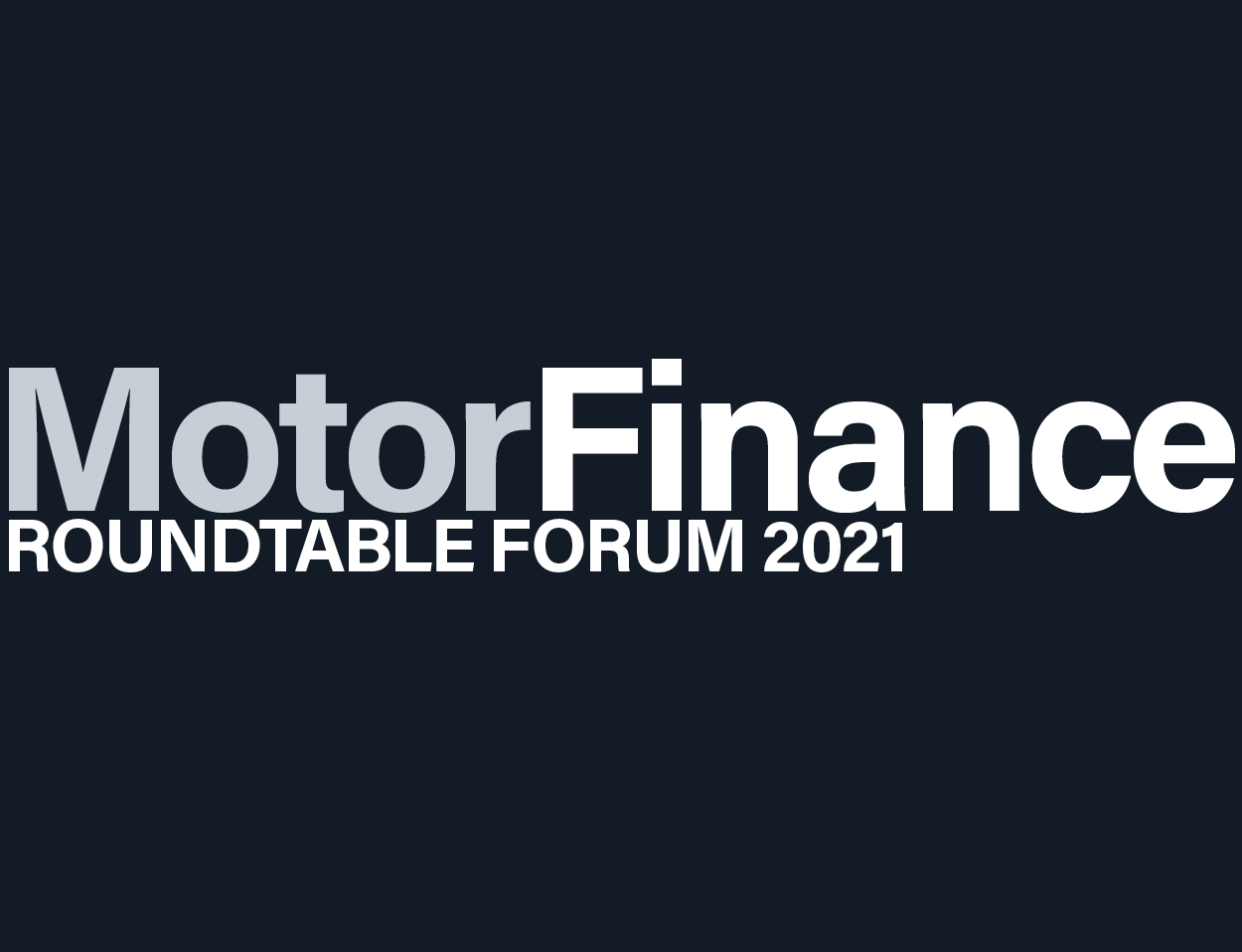 Motor Finance Roundtable Forum 2021